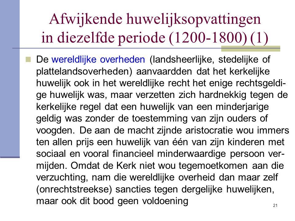 Afwijkende huwelijksopvattingen in diezelfde periode (1200-1800) (1)