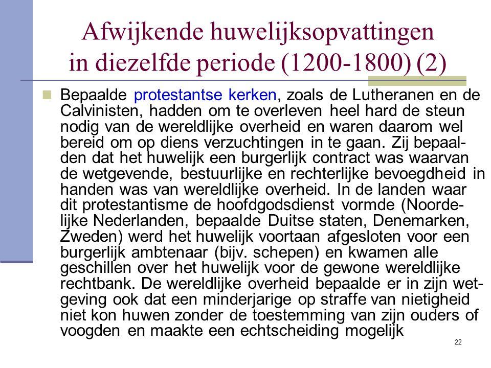 Afwijkende huwelijksopvattingen in diezelfde periode (1200-1800) (2)