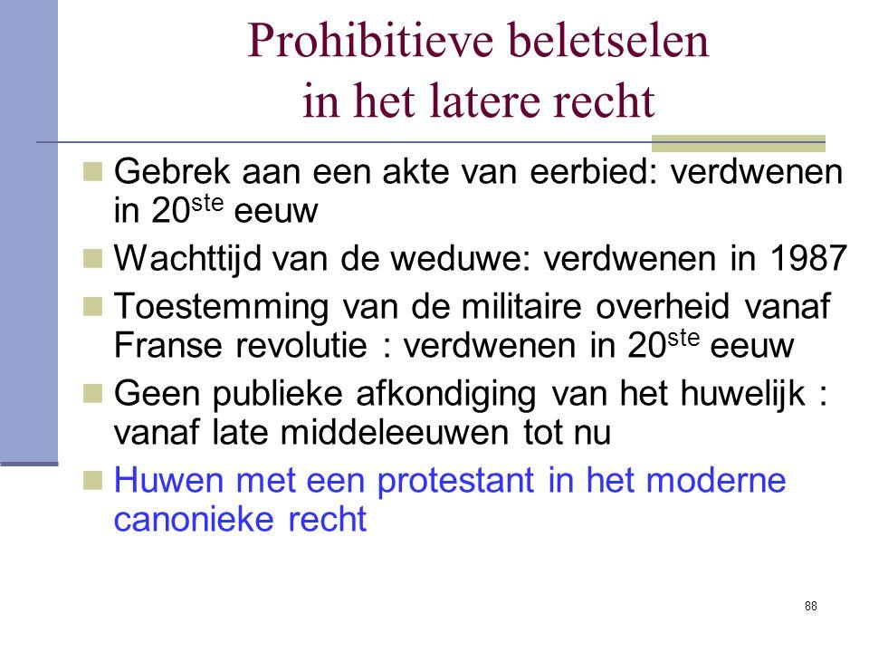 Prohibitieve beletselen in het latere recht