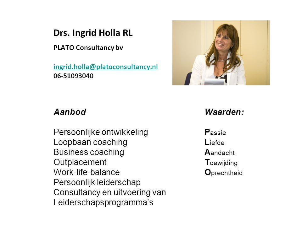 Drs. Ingrid Holla RL. PLATO Consultancy bv. ingrid