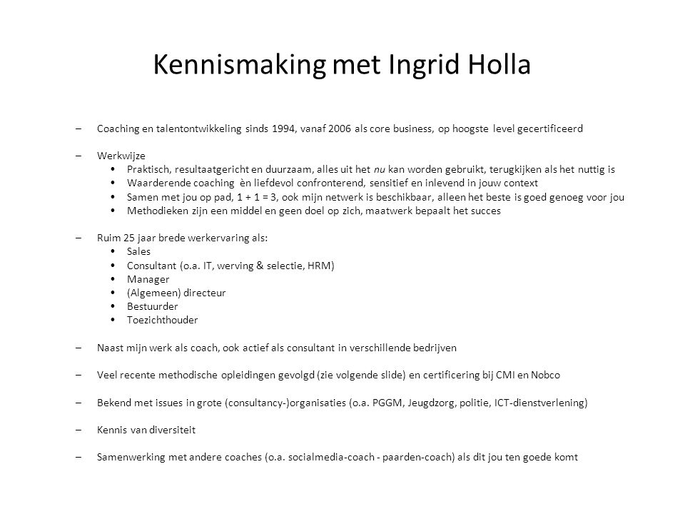 Kennismaking met Ingrid Holla