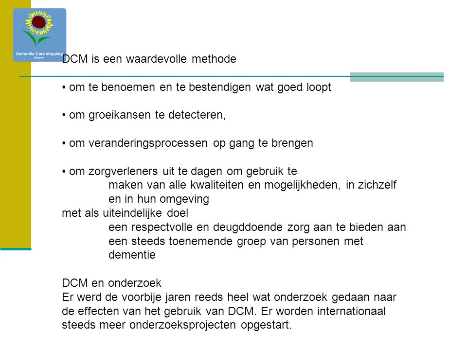 DCM is een waardevolle methode
