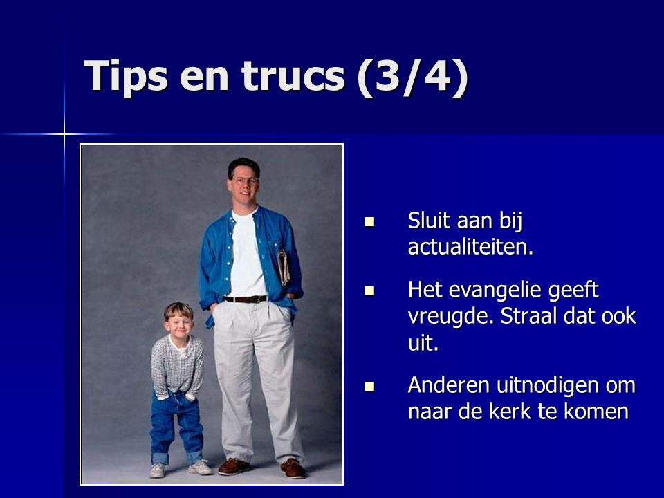 Tips en trucs (3/4) Sluit aan bij actualiteiten.