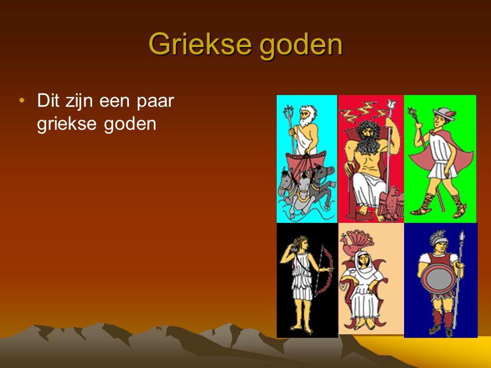 Griekse goden Dit zijn een paar griekse goden