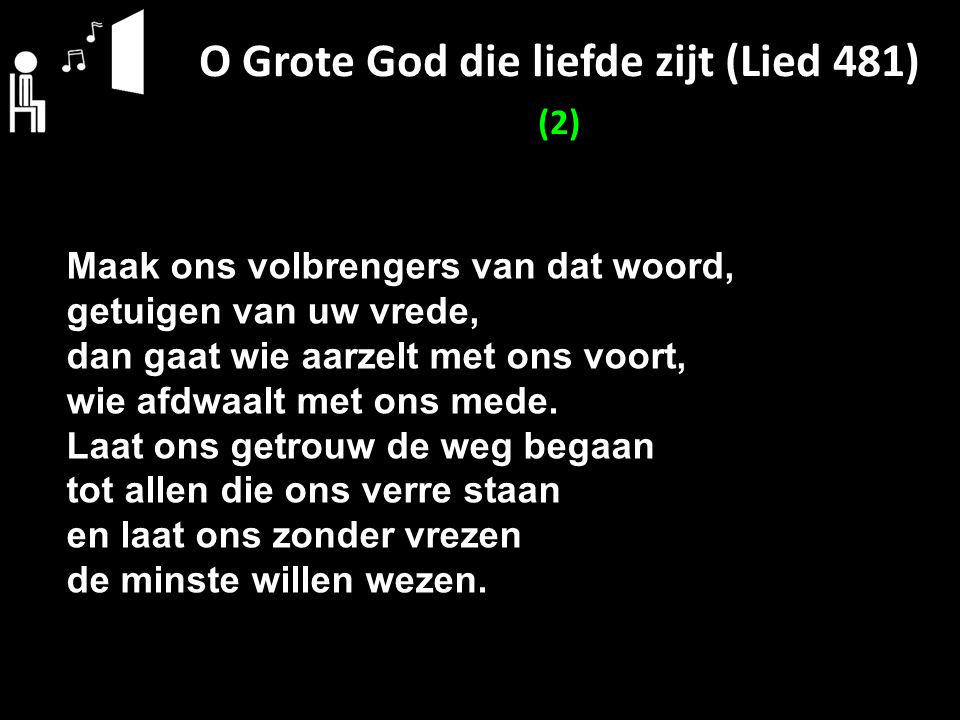 O Grote God die liefde zijt (Lied 481) (2)