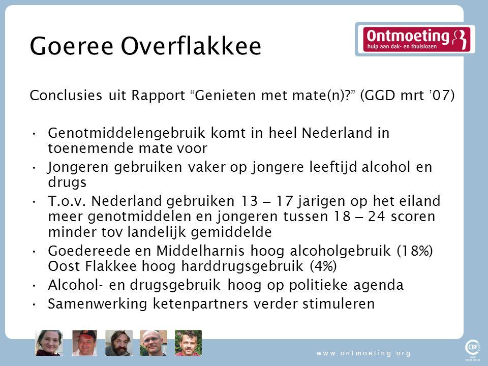 w w w . o n t m o e t i n g . o r g Goeree Overflakkee. Conclusies uit Rapport Genieten met mate(n) (GGD mrt '07)