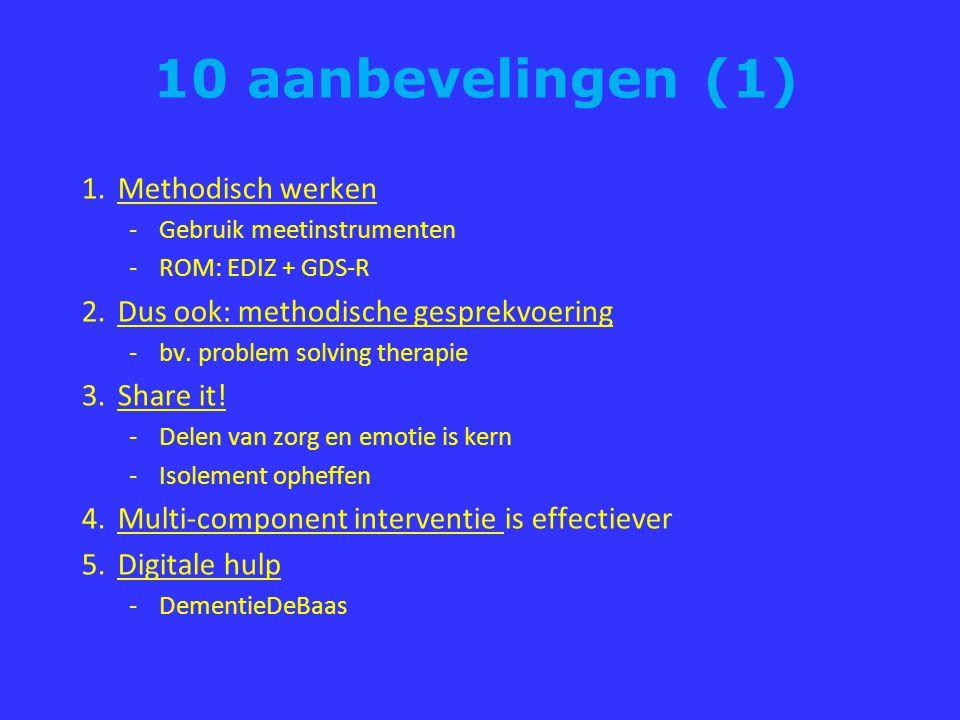 10 aanbevelingen (1) Methodisch werken
