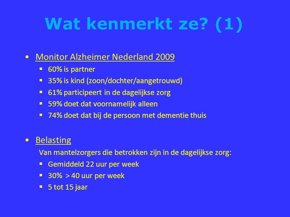 Wat kenmerkt ze (1) Monitor Alzheimer Nederland 2009 Belasting