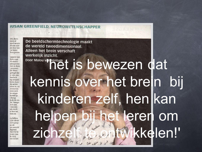 het is bewezen dat kennis over het brein bij kinderen zelf, hen kan helpen bij het leren om zichzelf te ontwikkelen!