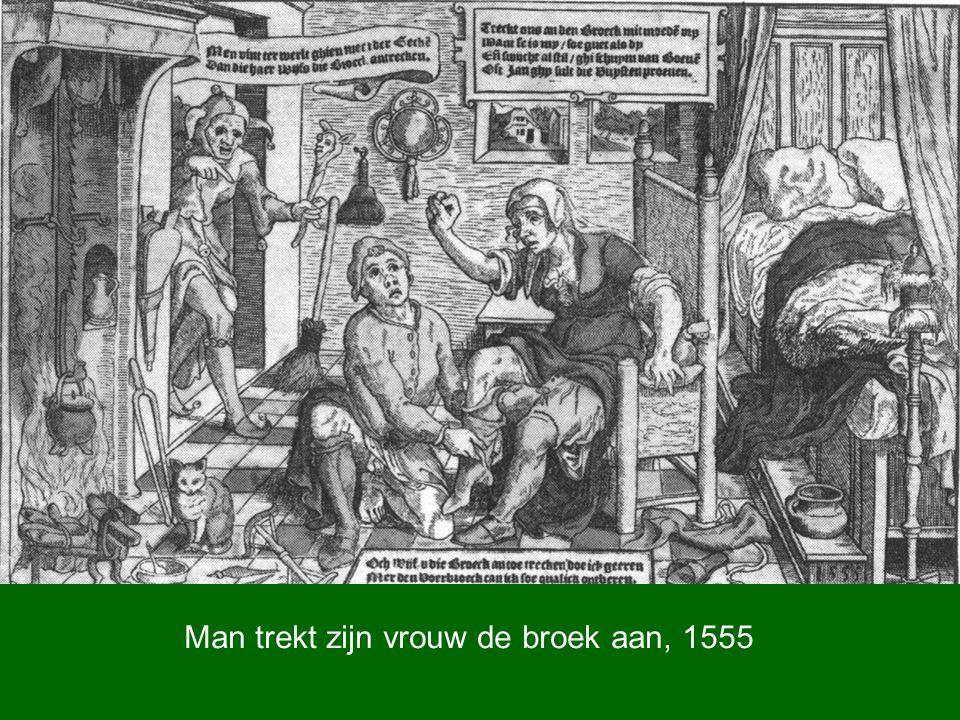 Man trekt zijn vrouw de broek aan, 1555