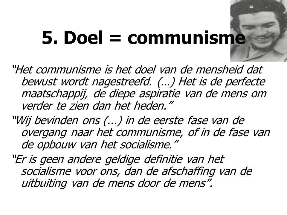 5. Doel = communisme