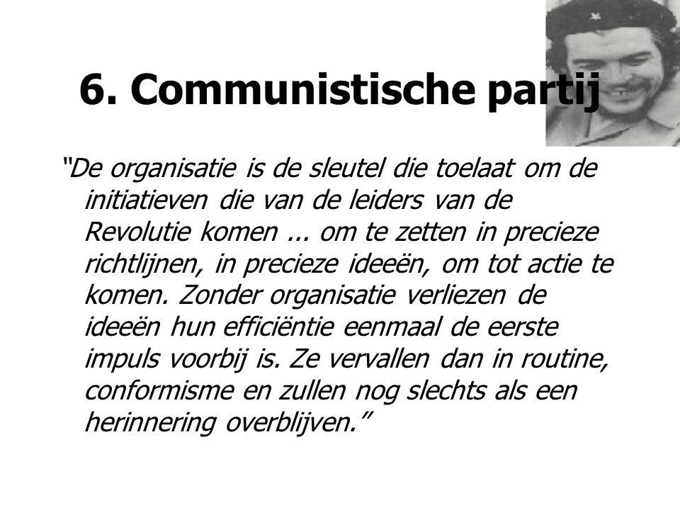 6. Communistische partij