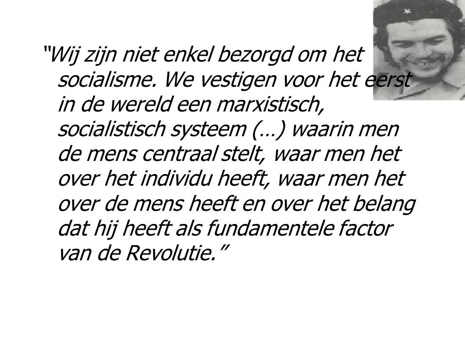 Wij zijn niet enkel bezorgd om het socialisme