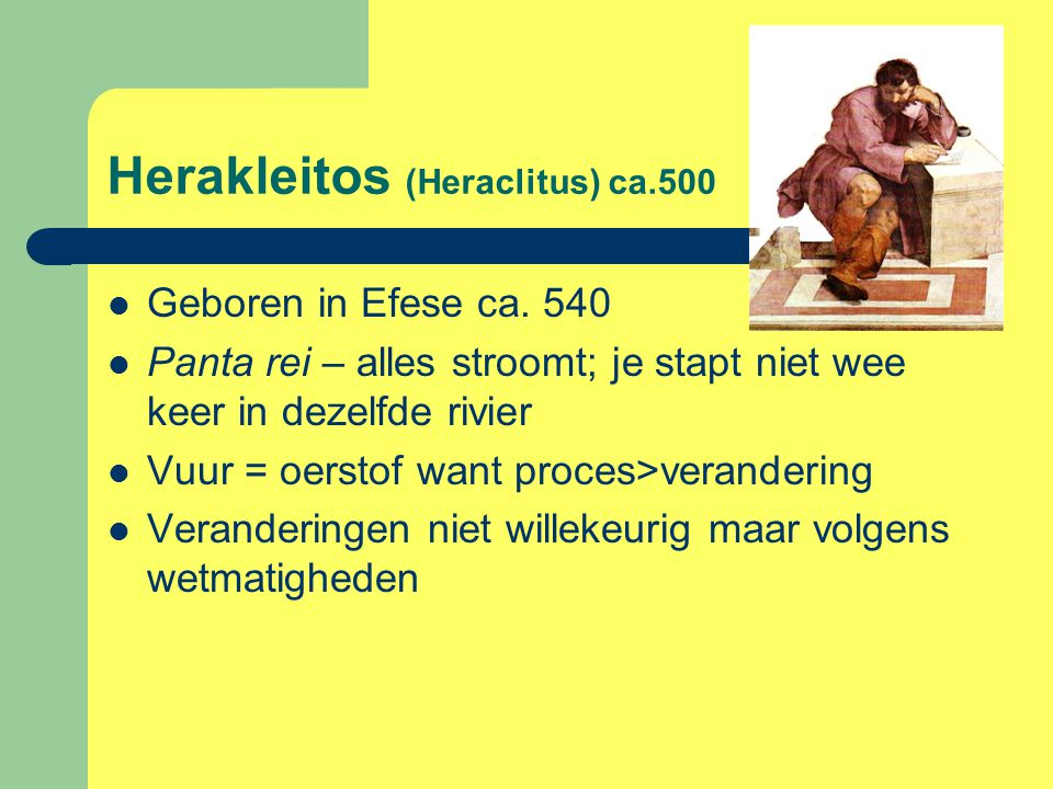 Herakleitos (Heraclitus) ca.500