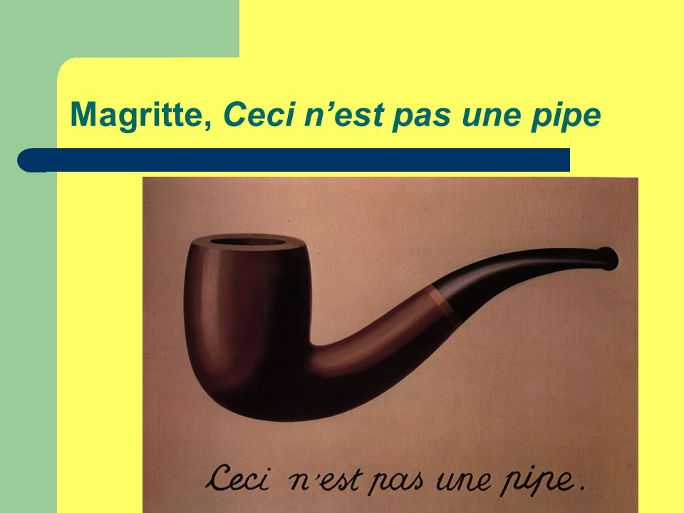 Magritte, Ceci n'est pas une pipe