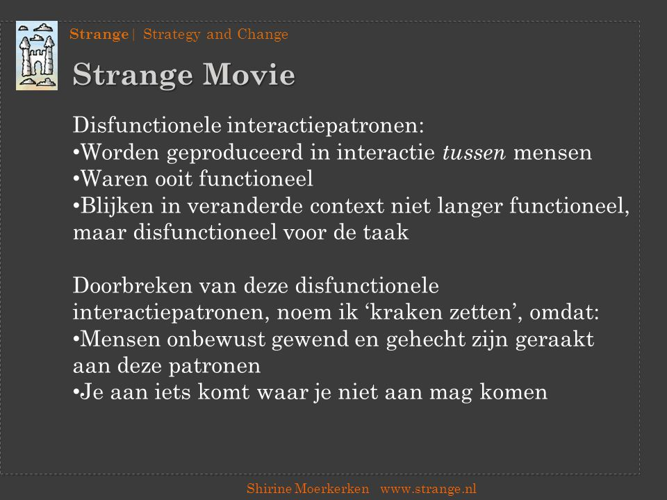 Strange Movie Disfunctionele interactiepatronen:
