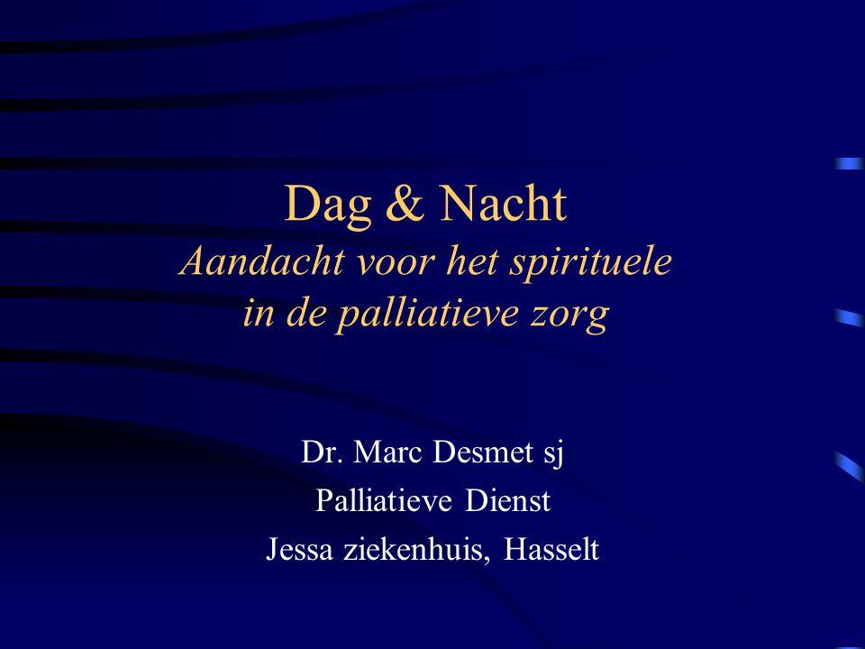 Dag & Nacht Aandacht voor het spirituele in de palliatieve zorg