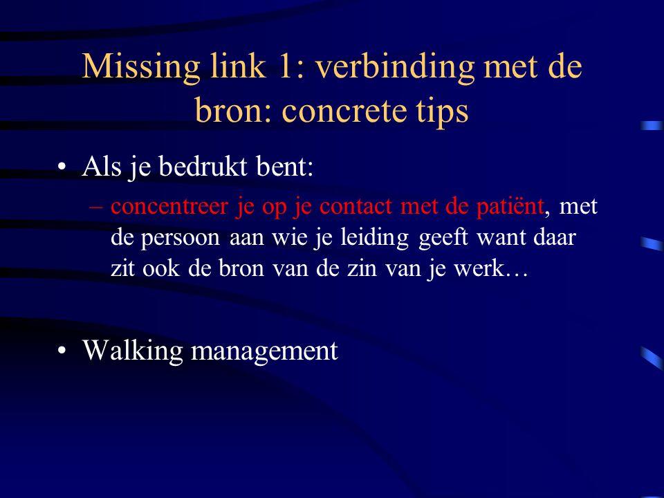 Missing link 1: verbinding met de bron: concrete tips