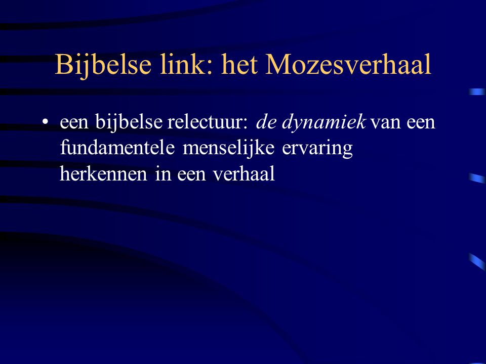 Bijbelse link: het Mozesverhaal