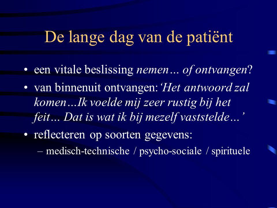 De lange dag van de patiënt