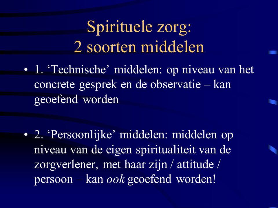 Spirituele zorg: 2 soorten middelen