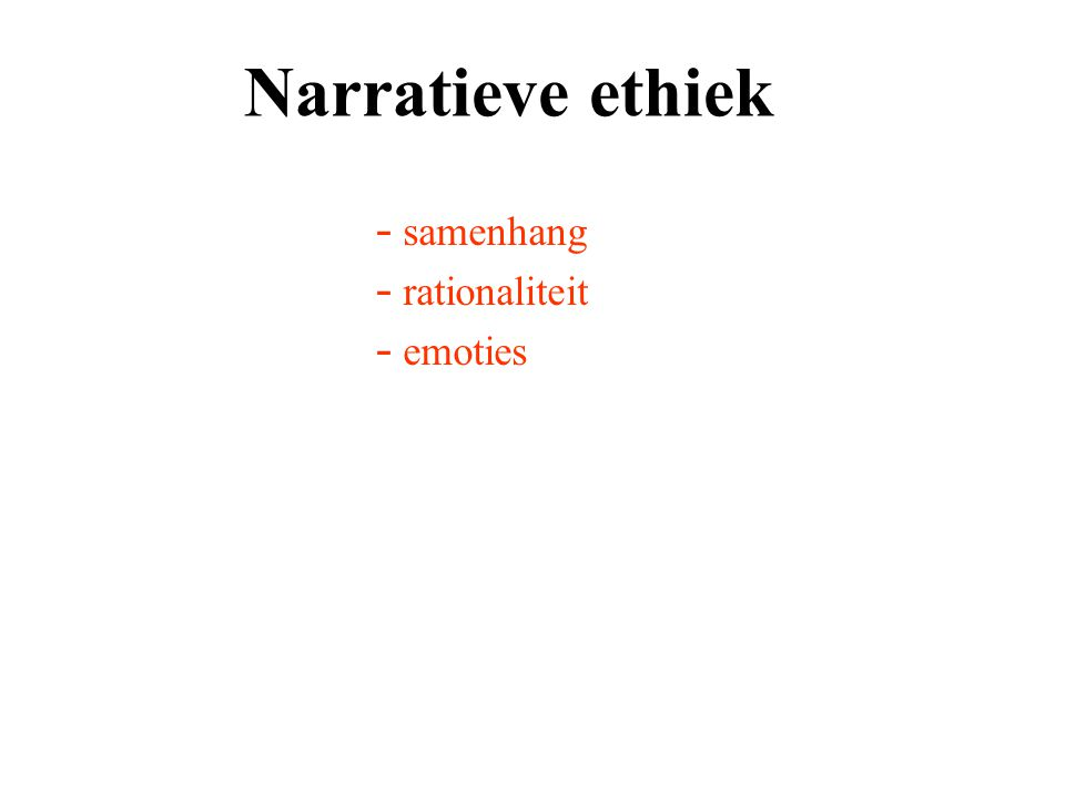 Narratieve ethiek samenhang rationaliteit emoties