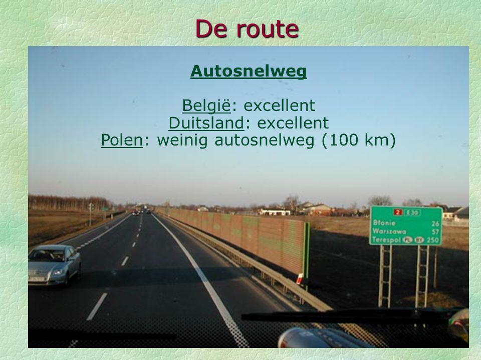 Polen: weinig autosnelweg (100 km)