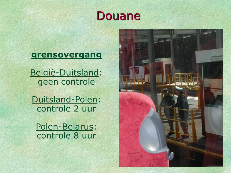 Douane grensovergang België-Duitsland: geen controle