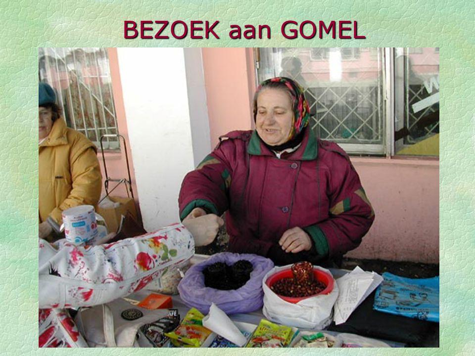 BEZOEK aan GOMEL