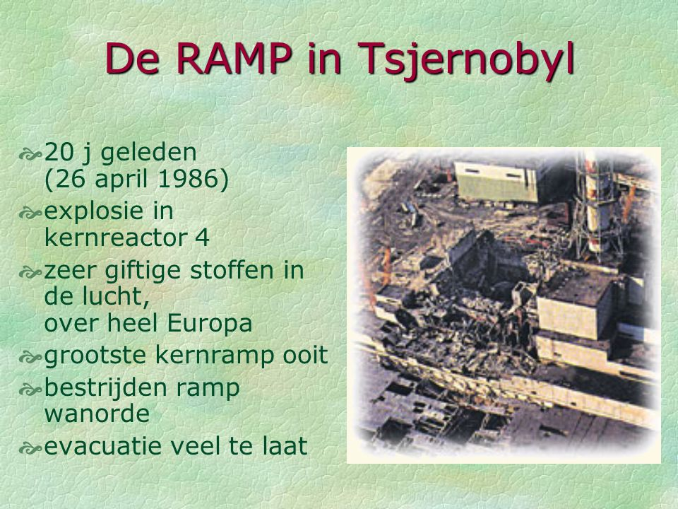De RAMP in Tsjernobyl 20 j geleden (26 april 1986)