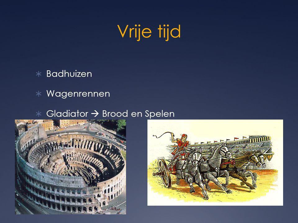 Vrije tijd Badhuizen Wagenrennen Gladiator  Brood en Spelen