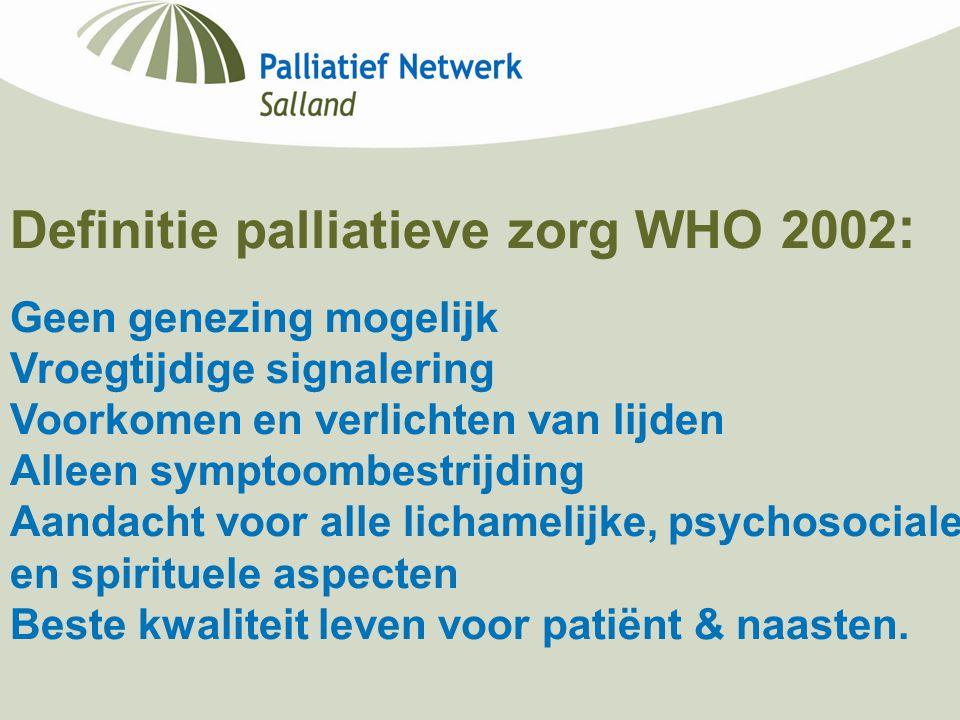 Definitie palliatieve zorg WHO 2002: