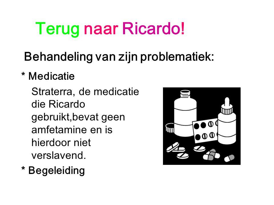 Terug naar Ricardo! Behandeling van zijn problematiek: