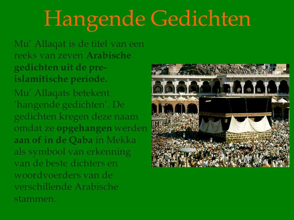 Hangende Gedichten Mu' Allaqat is de titel van een reeks van zeven Arabische gedichten uit de pre-islamitische periode.