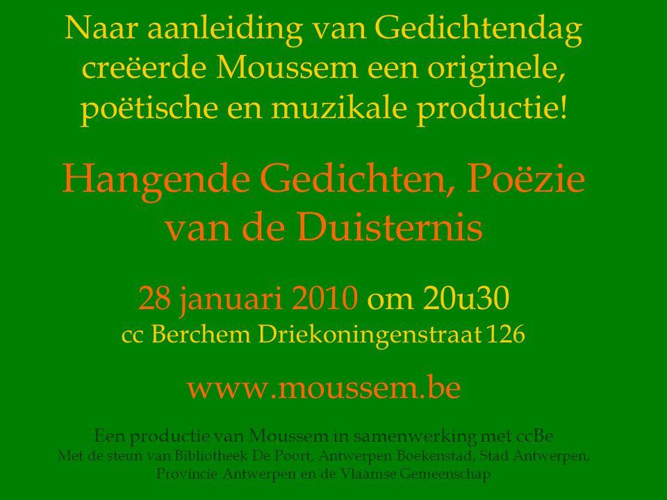 Naar aanleiding van Gedichtendag creëerde Moussem een originele, poëtische en muzikale productie.