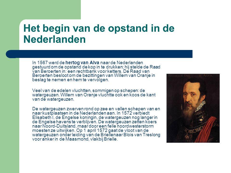 Het begin van de opstand in de Nederlanden