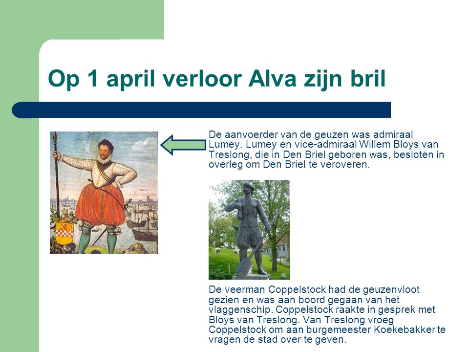 Op 1 april verloor Alva zijn bril