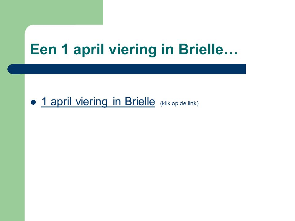 Een 1 april viering in Brielle…