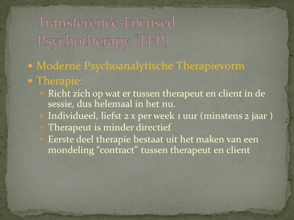Transference-Focused Psychotherapy (TFP)