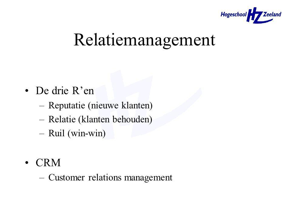 Relatiemanagement De drie R'en CRM Reputatie (nieuwe klanten)