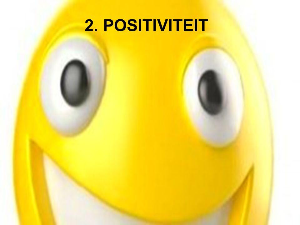 2. POSITIVITEIT