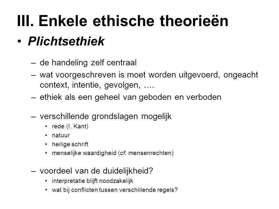 III. Enkele ethische theorieën