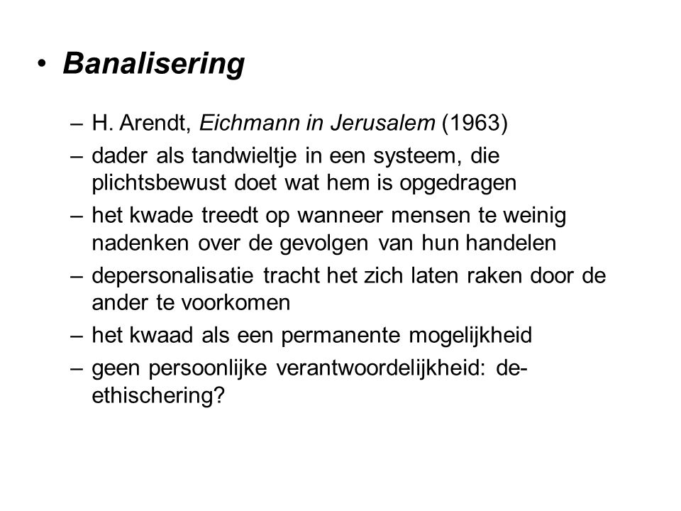 Banalisering H. Arendt, Eichmann in Jerusalem (1963)