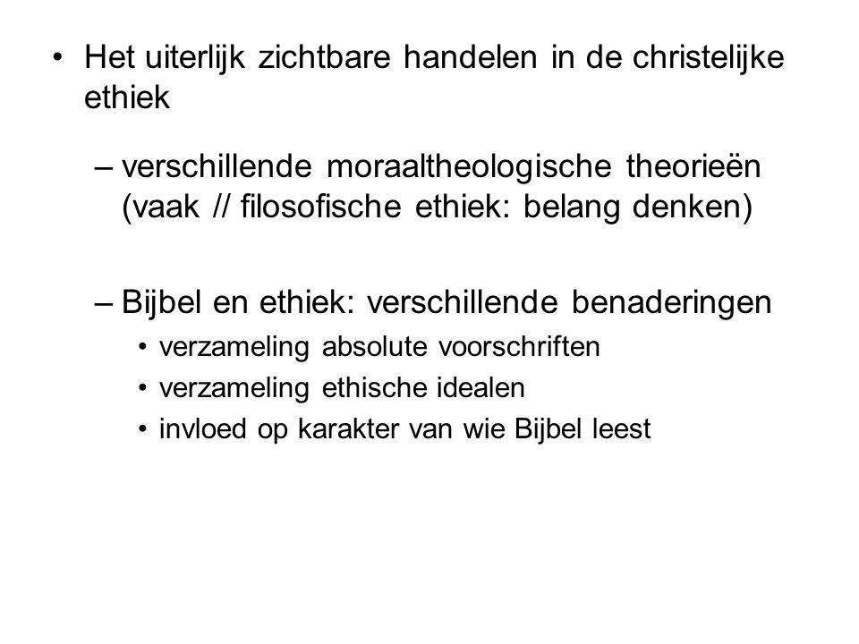 Het uiterlijk zichtbare handelen in de christelijke ethiek