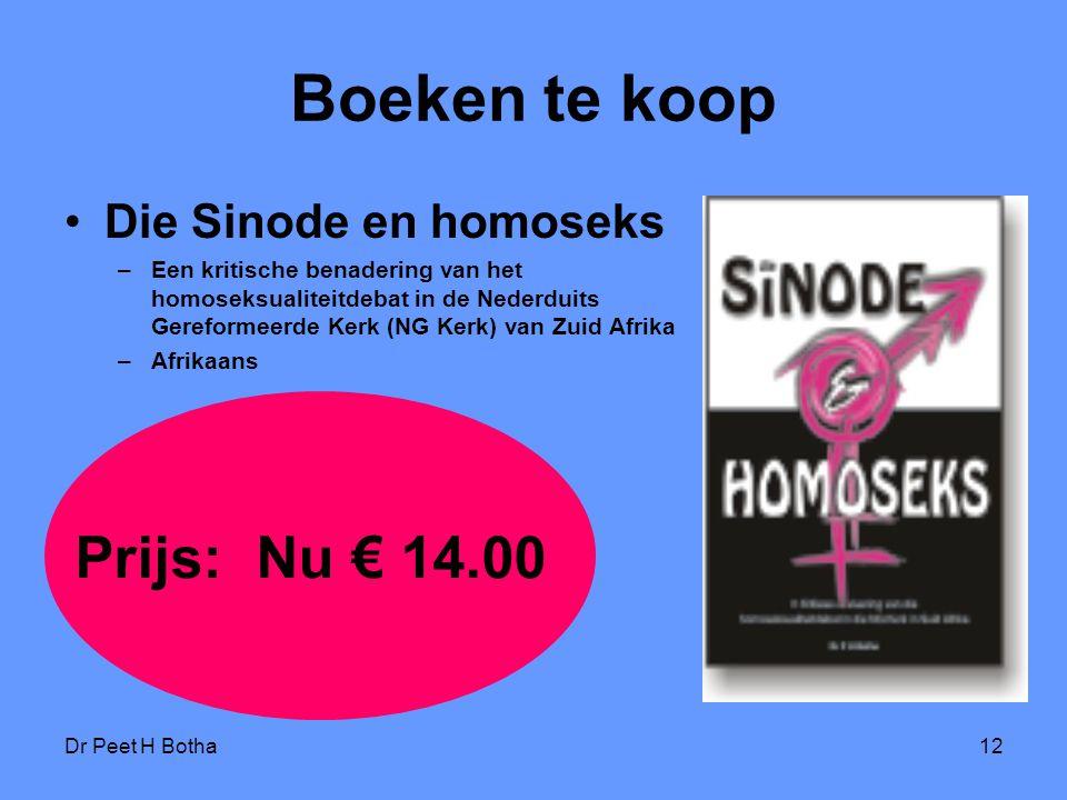 Boeken te koop Prijs: Nu € 14.00 Die Sinode en homoseks