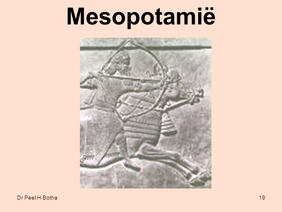Mesopotamië Dr Peet H Botha