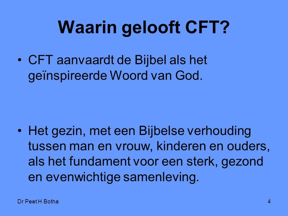 Waarin gelooft CFT CFT aanvaardt de Bijbel als het geïnspireerde Woord van God.