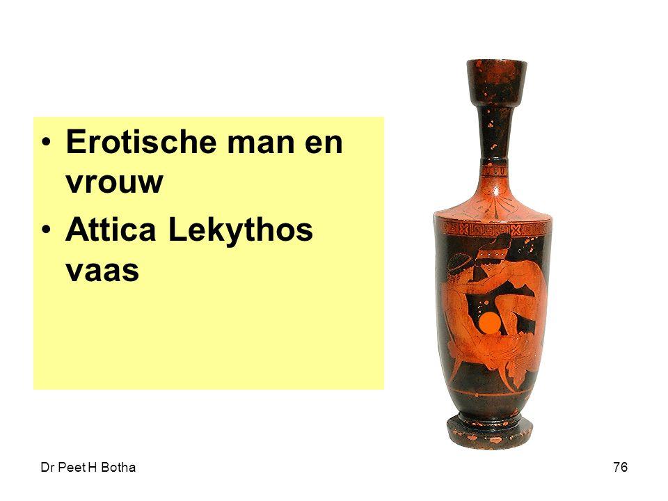 Erotische man en vrouw Attica Lekythos vaas Dr Peet H Botha