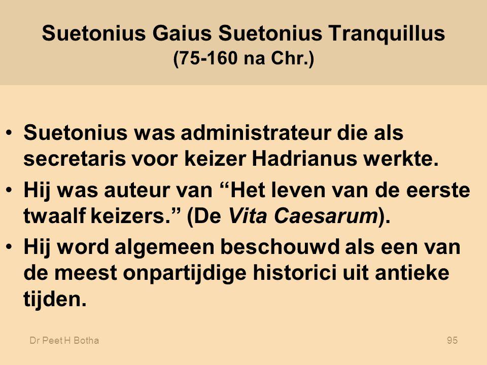 Suetonius Gaius Suetonius Tranquillus (75-160 na Chr.)