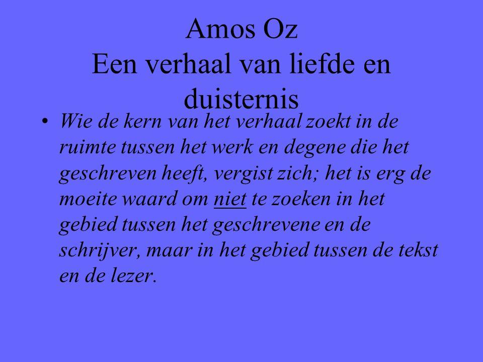 Amos Oz Een verhaal van liefde en duisternis
